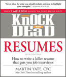 Knock 'em Dead Resumes: How to Write a Killer Resume That Gets you Job Interviews by Martin Yale